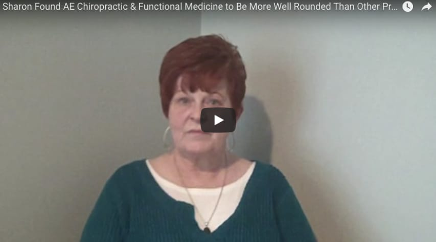 Sharon Found AE Chiropractic & Functional Medicine to Be More Well Rounded Than Other Providers
